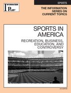 Sports in America: Recreation, Business, Education, and Controversy (GVRL)