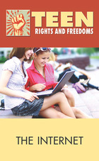 The Internet, 2012 - Teen Rights and Freedoms (GVRL)