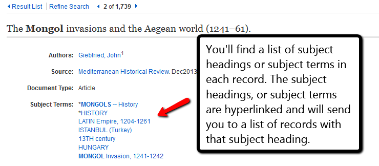 screenshot of an article page with an arrow pointing to the Subject Terms. You'll find a list of subject headings or subject terms in each record. The subject headings, or subject terms, are hyperlinked and will send you to a list of records with that subject heading