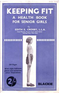 Image of a booklet on keeping fit for girls, written by a NUWT member Edith Crosby