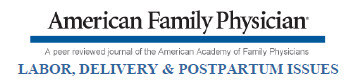 American Family Physician: Labor, Delivery, and Postpartum Issues