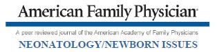 American Family Physician: Neonatology/Newborn Issues