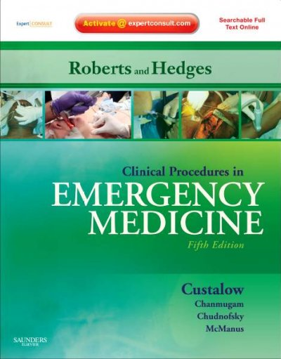 Clinical Procedures in Emergency Medicine: Expert Consult