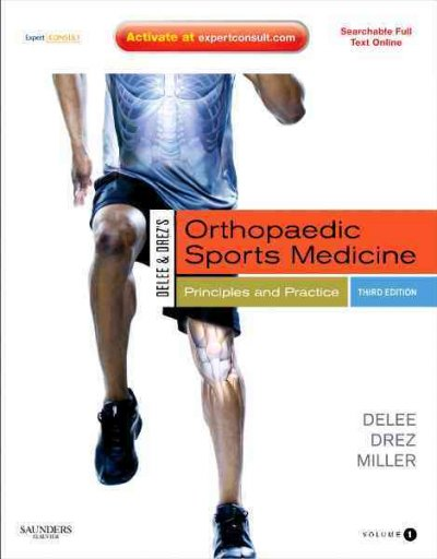Delee & Drez's Orthopaedic Sports Medicine: Principles and Practice