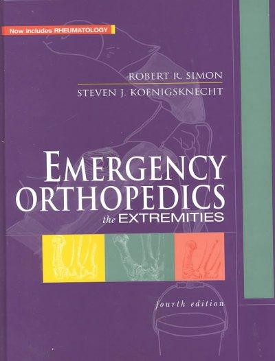 Emergency Orthopedics: The Extremities