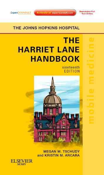 Harriet Lane Handbook: A Manual for Pediatric House Officers