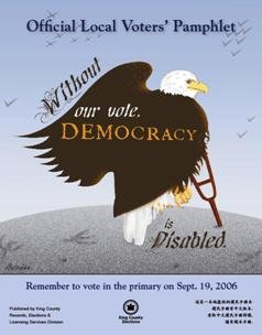 """The cover of the 2006 voters' pamphlet. Features an eagle holding a crutch with the text """"Without our vote, Democracy is disabled."""""""