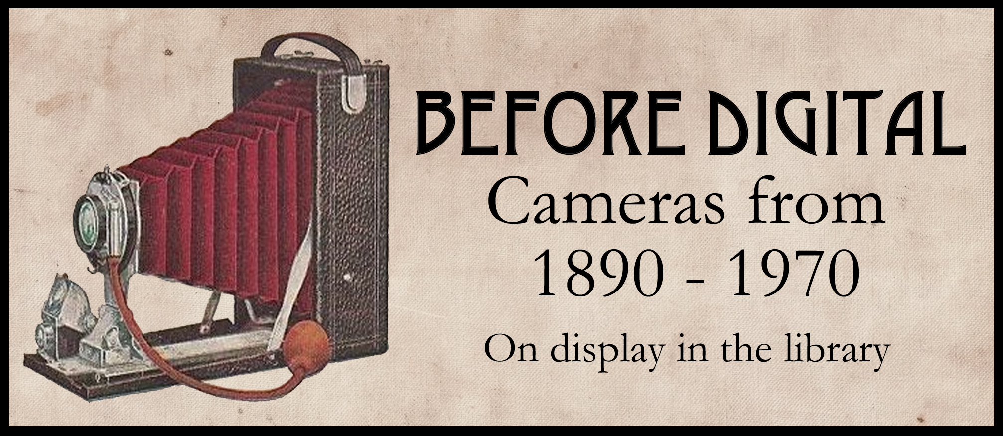 Library Camera Exhibit