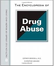 Encyclopedia of Drug Abuse