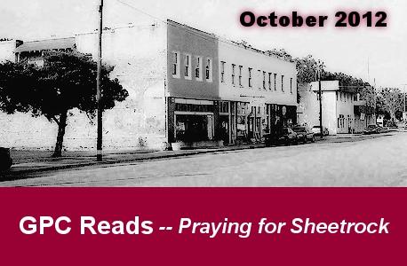 GP C Reads Praying for Sheetrock