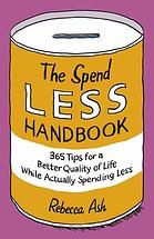 The Spend Less Handbook
