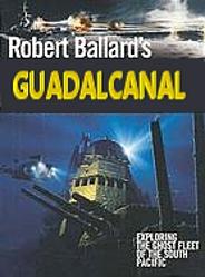 Robert Ballard's Guadal Canal