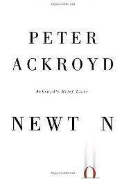 Ackroyd's biography of Isaac Newton