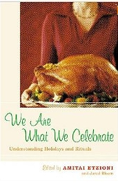 We are What We Celebrate
