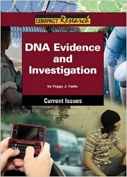 DNA Evidence and Investigation