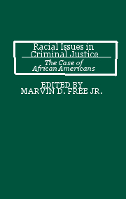 Racial Issues in Criminal Justice