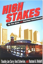 High Stakes: Big Time Sports and Downtown Development
