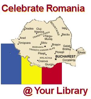 "Celebrate Romania "" Your Library"