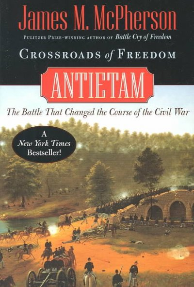 Crossroads of Freedom: Antietam by James McPherson