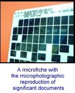 a microfiche with the microphotographic reproduction of significant documents