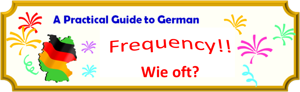 Banner - A Practical Guide to German Frequency - Wie Oft?