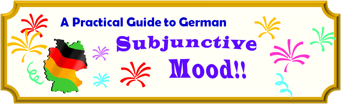 'A Practical Guide to German - Subjunctive Mood' - banner