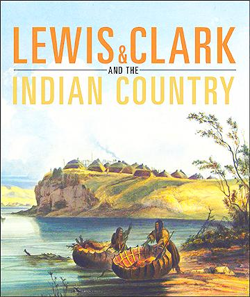 Cover illustration from Lewis ↦ Clark and the Indian Country