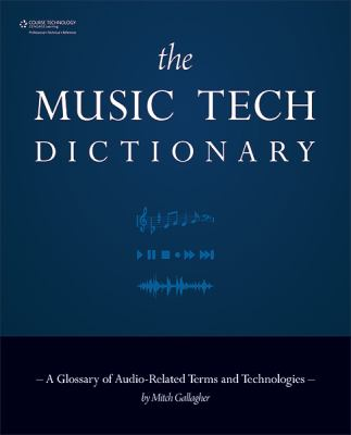 Music Tech Dictionary