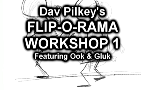 Dav Pilkey's Flip-O-Rama Workshop