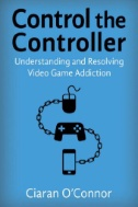 Record Title:Control The Controller : Understanding And Resolving Video Game Addiction cover image