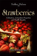 Strawberries : Cultivation, Antioxidant Properties and Health Benefits book cover