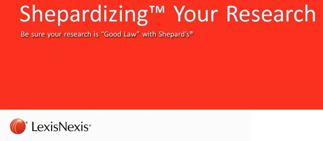 Image box saying Shepardizing Your Research