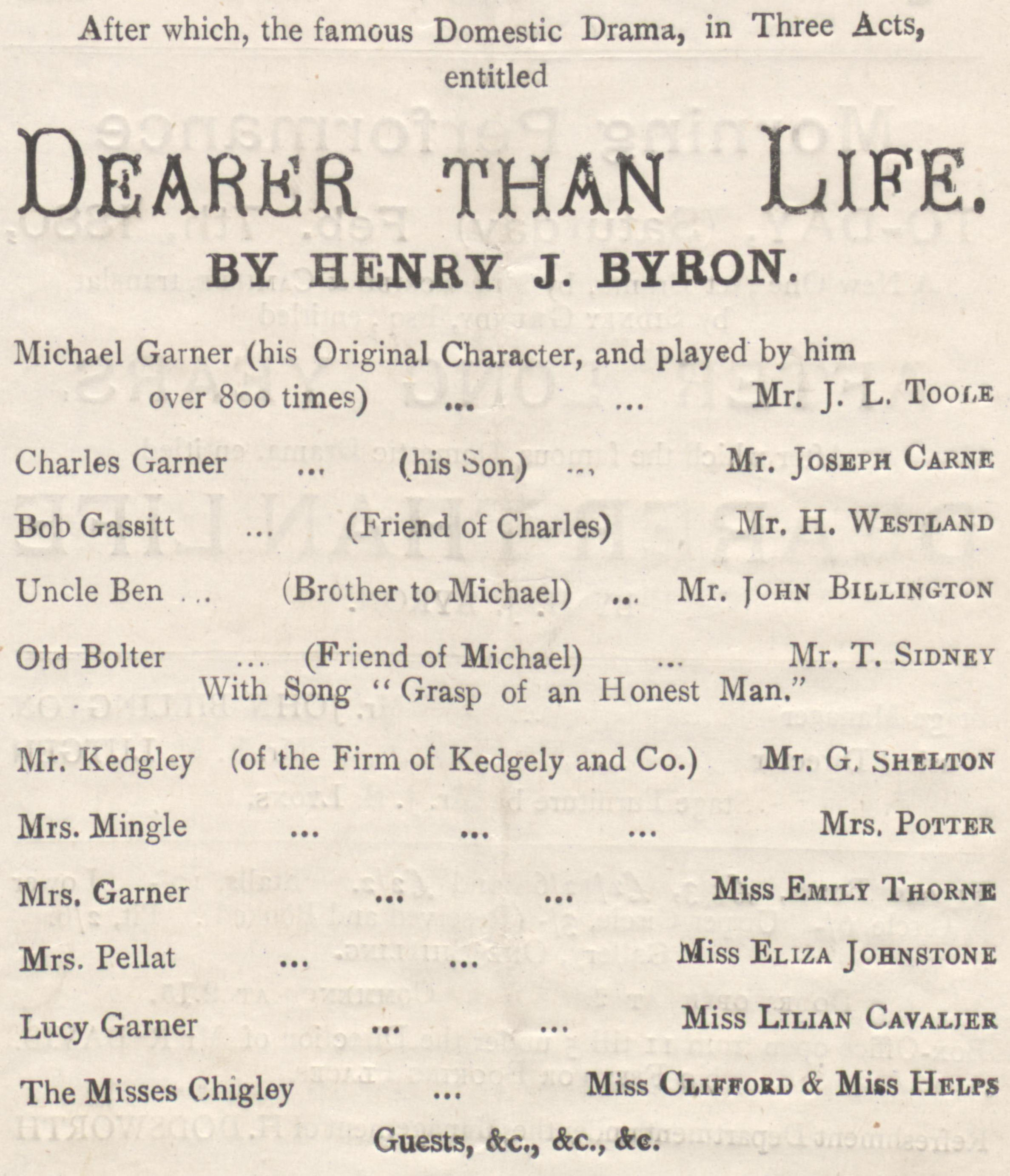 Cast list for Dearer than Life by Henry J Byron from the Folly Theatre, London, Feb. 7, 1880.