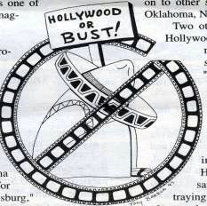 Drawing of sombrero, film reel and sign Hollywood or Bust! by Tony Barron