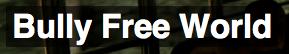 Bully Free World