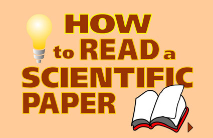 How to Read a Scientific Paper (video link)