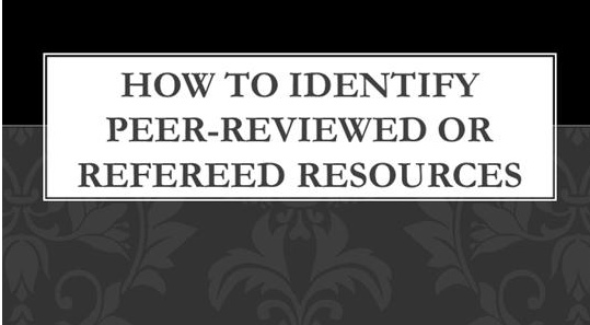 How to Identify Peer-Reviewed or Refereed Articles