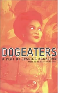 Dogeaters a play by Jessica Hagedorn book cover image