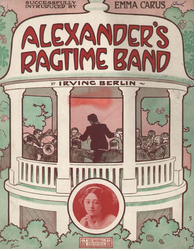 "Berlin, Irving. ""Alexander's Ragtime Band"". Illus. John Frew. New York: Ted Snyder Col., Music Publishers. 1911. (HW-02483)"