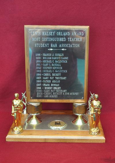 Lewis Halsey Orland Award Most Distinguished Teacher, Student Bar Association, Award, 1977 - 2001