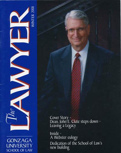 """Dean John E. Clute Steps Down- Leaving a Legacy"", The Lawyer, Winter 2001 (Dean: 1991 – 2001)"