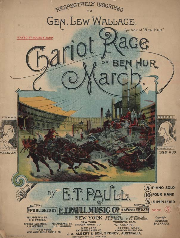 "Paull, E. T. ""Ben Hur Chariot Race March"". Illus. A. Hoen & Co. New York: E. T. Paull Music Co. 1894. (HW-00008)"