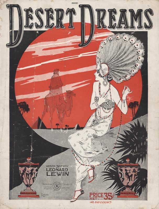 "Lewin, Leonard. ""Desert Dreams"". Illus. Barbelle. New York: Waterson, Berlin & Snyder Co. 1920. (HW-00008R)"