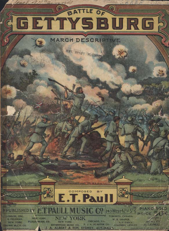 "Paull, E.T. ""Battle of Gettysburg: March Descriptive"". Illus. A. Hoen & Co. New York: E. T. Paull Music Co. 1917. (HW-00001R)"
