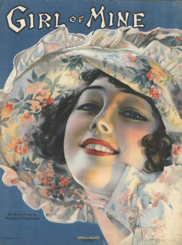 "Freeman, Harold. ""Girl of Mine"". Illus. Rolf Armstrong. New York: A. J. Stasny Music Co. 1919. (HW-00015R)"