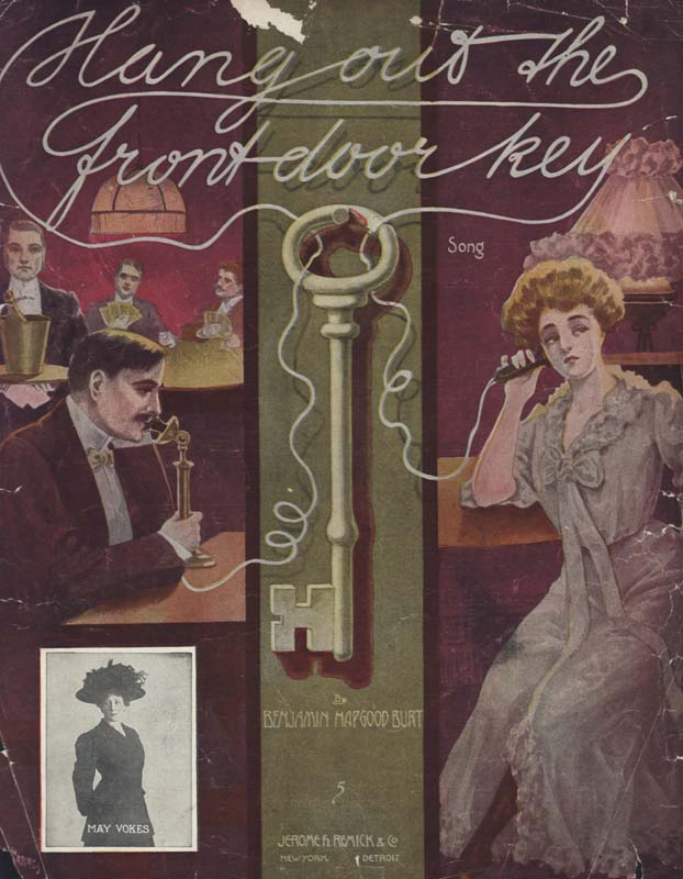 "Burt, Benjamin Hapgood. ""Hang Out the Front Door Key"". Illus. Andre C. De Takacs. New York: Jerome H. Remick & Co. 1908. (HW-01544)"