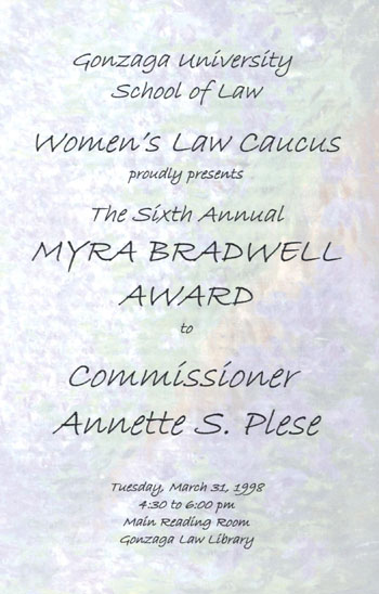Sixth Annual Myra Bradwell Award to Commissioner Annette S. Plese, Program, March 31, 1998