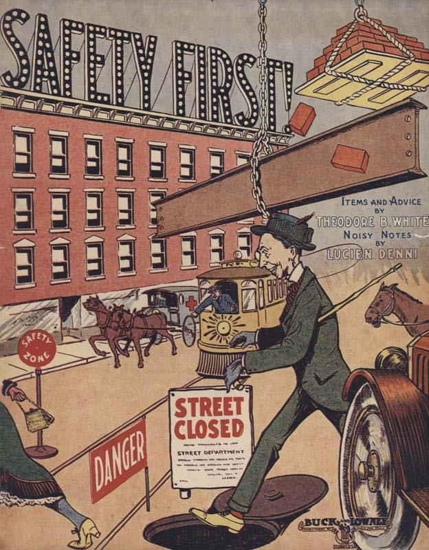 """Denni, Lucien. """"Safety First"""". Lyricist: Theodore B. White. St. Louis: Buck & Lowney. 1914. (HW-02721)"""