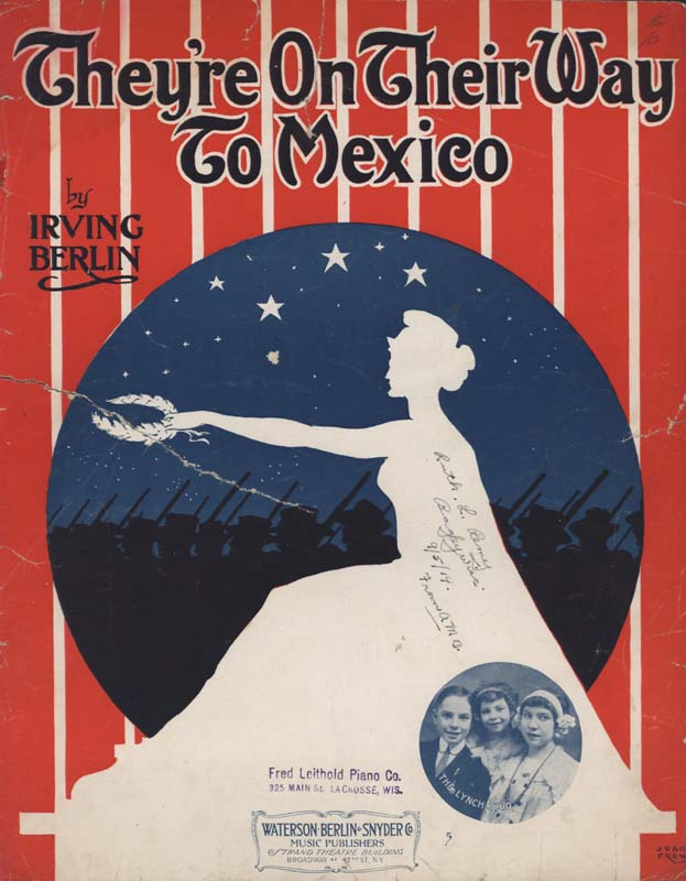 "Berlin, Irving. ""They're on Their Way to Mexico"". Illus. John Frew. New York: Waterson, Berlin & Snyder Co. 1914. (HW-02758)"
