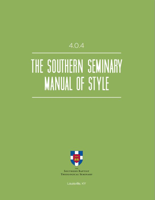 The Southern Seminary Manual of Style 4.0.4